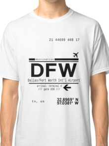 DFW international airport call letters Classic T-Shirt
