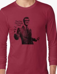 BUDDY HOLLY : THE DAY THE MUSIC DIED Long Sleeve T-Shirt
