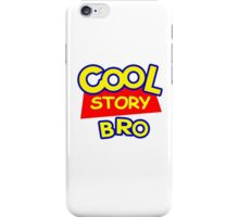 cool Story iPhone Case/Skin