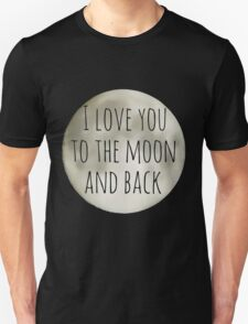 i love you to the moon and black T-Shirt