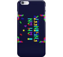I am a Tetris Engineer iPhone Case/Skin
