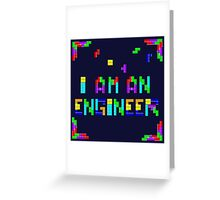 I am a Tetris Engineer Greeting Card
