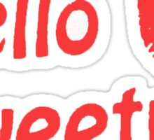 River Song Hello Sweetie Sticker