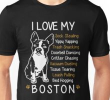 i love boston terrier Unisex T-Shirt