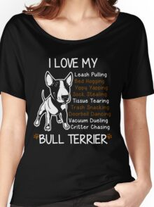 i love my bull terrier Women's Relaxed Fit T-Shirt