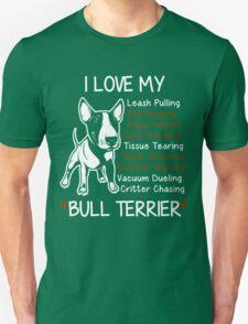 i love my bull terrier Unisex T-Shirt