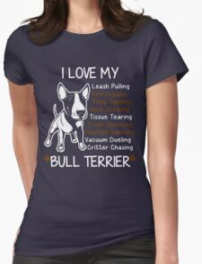 i love my bull terrier Womens Fitted T-Shirt