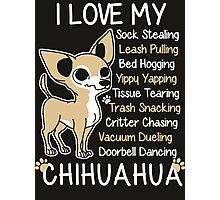 i love chihuahua Photographic Print