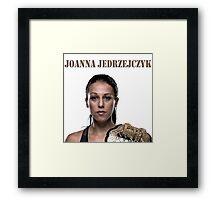 Joanna Jędrzejczyk UFC CHAMPION Framed Print