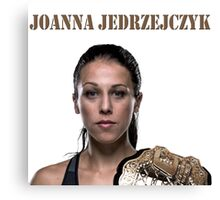 Joanna Jędrzejczyk UFC CHAMPION Canvas Print