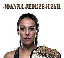 Joanna Jędrzejczyk UFC CHAMPION Photographic Print