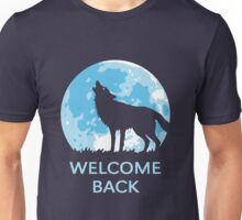 Welcome Back (Wolf) Unisex T-Shirt