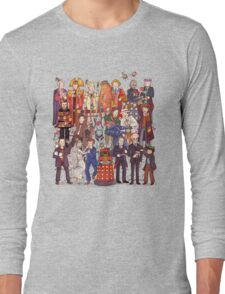 The party doesn't start until the Doctor walks in...twelve times Long Sleeve T-Shirt