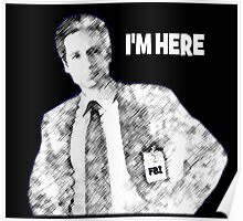 Mulder is Here Poster
