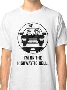 Just Married – I'm On The Highway To Hell (1C) Classic T-Shirt
