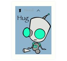 Gir Needs a Hug Art Print