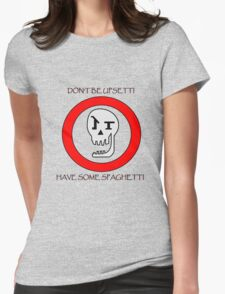 Don't Be Upsetti! Womens Fitted T-Shirt