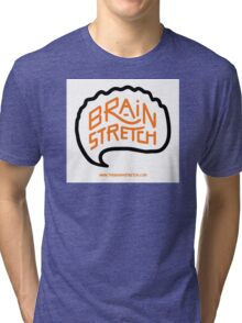 The Brain Stretch (1) Tri-blend T-Shirt