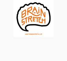 The Brain Stretch (1) Unisex T-Shirt