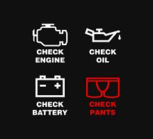 check, engine, oil, battery, pants, funny, indicator, car, auto. Unisex T-Shirt