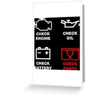 check, engine, oil, battery, pants, funny, indicator, car, auto. Greeting Card