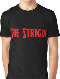 Strigoi! Graphic T-Shirt