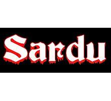 Sardu! Photographic Print