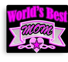 Cool mother's day fuchsia typography World's Best Mom Canvas Print