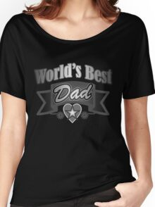 grunge father's day metallic typography world's best Dad Women's Relaxed Fit T-Shirt