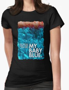 BABY BLUE LYRICS Breaking Bad Finale Badfinger, Heisenberg, Blue Meth Womens Fitted T-Shirt