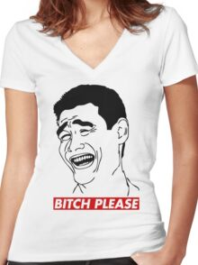 BITCH PLEASE Yao Ming Face, Meme, Rage Comics, Geek, Funny Women's Fitted V-Neck T-Shirt
