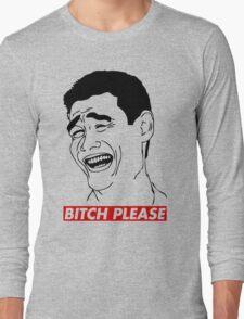 BITCH PLEASE Yao Ming Face, Meme, Rage Comics, Geek, Funny Long Sleeve T-Shirt