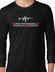 Pew Professional Long Sleeve T-Shirt
