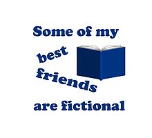 Some of my Best Friends are Fictional by Susan S. Kline