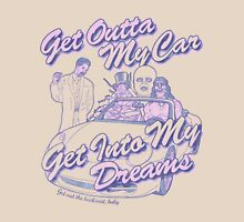 Get Outta My Car Unisex T-Shirt