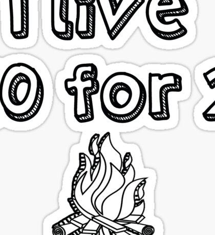 Camp 10 for 2 sticker Sticker