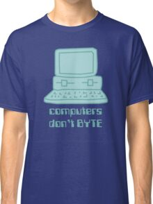Computers Don't BYTE Classic T-Shirt