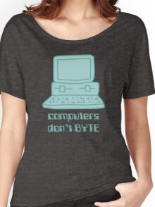 Computers Don't BYTE Women's Relaxed Fit T-Shirt
