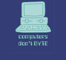 Computers Don't BYTE Unisex T-Shirt