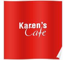 Karen's Cafe Poster