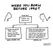 """Were You Born Before 1990?"" Photographic Print"
