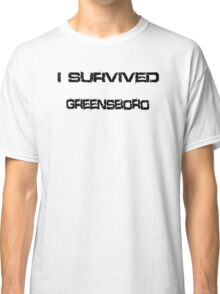 I Survived Greensboro Classic T-Shirt