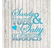 Shabby Chic barn wood Sandy Toes and Salty Kisses Photographic Print