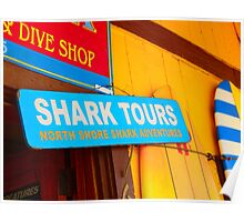 Shark Tours! Oahu's North Shore Poster
