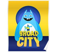 Broad City - Bingo Bronson Poster