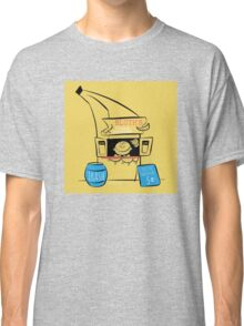 Theres always money in the banana stand.  Classic T-Shirt
