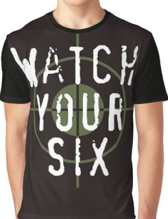 """""""Watch Your Six"""" Military, 6, Back, Brown, Army, Green, Sniper, Sight Graphic T-Shirt"""