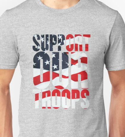 Support our Troops, American Flag design Unisex T-Shirt