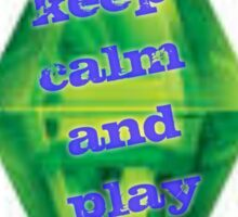 Keep Calm Sims is here Sticker