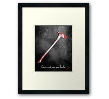 Ceci n'est pas une hache by Jack Torrance Framed Print